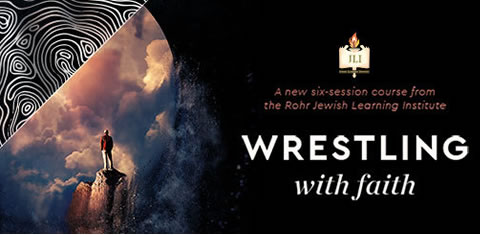 JLI Wrestling with G-d